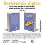 Leer Noticia - Resistencia Digital. Manual de seguridad operacional e instrumental para smartphones